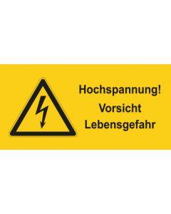 Warnhinweis Elektrotechnik Hochspannung Vorsicht Lebensgefahr · mit Warnzeichen