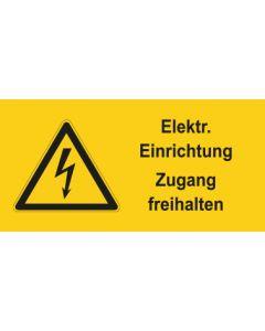 Warnhinweis Elektrotechnik Elektrische Einrichtung Zugang freihalten · mit Warnzeichen