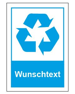 Recycling Wertstoff Mülltrennung Symbol Wunschtext blau