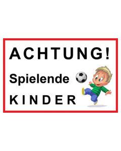 Hinweiszeichen · Aufkleber | Schild · Achtung Spielende Kinder | Mod. 1