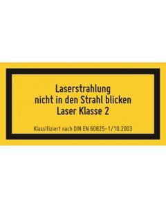 Hinweiszeichen · Aufkleber | Schild · Laserklasse 2 · Laserstrahlung · Nicht in den Strahl blicken
