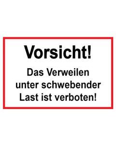 Baustellenzeichen · Aufkleber | Schild · Vorsicht! Das Verweilen unter schwebender Last ist verboten | rot · weiß