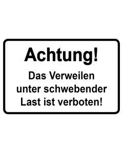 Baustellenzeichen · Aufkleber | Schild · Achtung! Das Verweilen unter schwebender Last ist verboten | schwarz · weiß