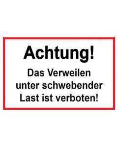 Baustellenzeichen · Aufkleber | Schild · Achtung! Das Verweilen unter schwebender Last ist verboten | rot · weiß