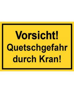 Baustellenzeichen · Aufkleber | Schild · Vorsicht! Quetschgefahr durch Kran | gelb