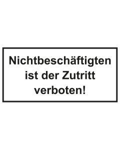 Türschild · Aufkleber Nichtbeschäftigten ist der Zutritt verboten | schwarz · weiss