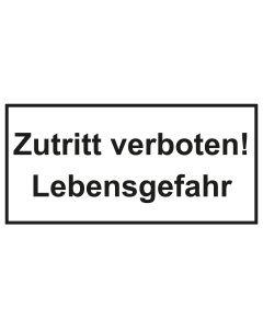 Türschild · Aufkleber Zutritt verboten! Lebensgefahr | schwarz · weiss
